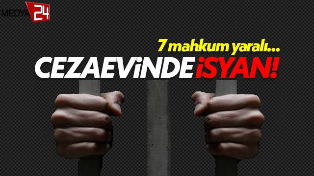 Denizli Açık Kadın Cezaevi'nde isyan: 7 mahkum yaralı