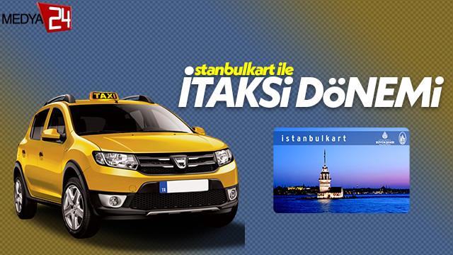 İstanbul'da taksilere istanbulkart kolaylığı