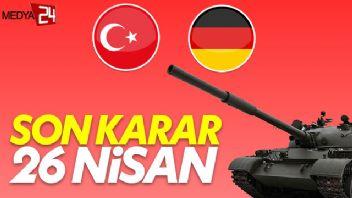 Türkiye ile Almanya arasında tank krizi