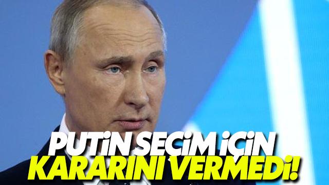 Putin 2018 seçimlerinde adaylığına karar vermedi