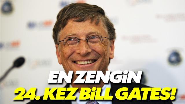 Bill Gates 24 yıldır ABD'nin en zengini