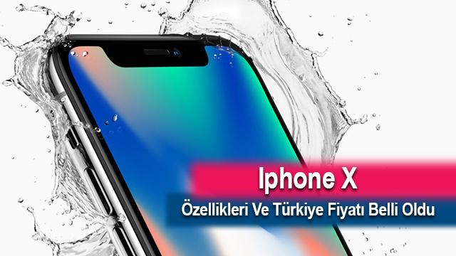 Iphone X Özellikleri Ve Türkiye Fiyatı Belli Oldu