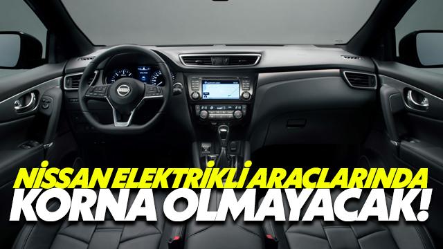 Nissan Elektrikli Araçlarında Korna Olmayacak