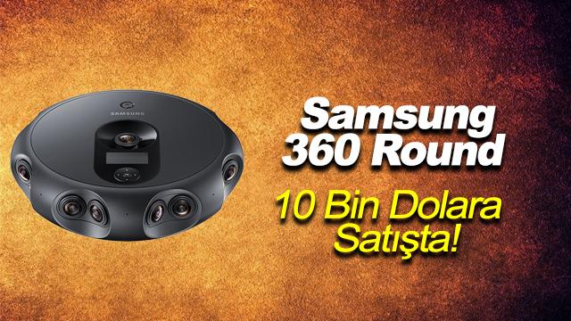Samsung 360 Round 10 Bin Dolara Satışta