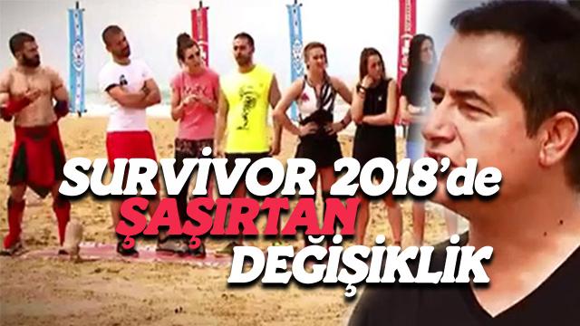 Survivor 2018'de son dakika değişikliği!