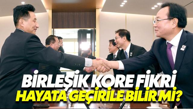 Birleşik Kore Fikri Hayata Geçirilebilir Mi?