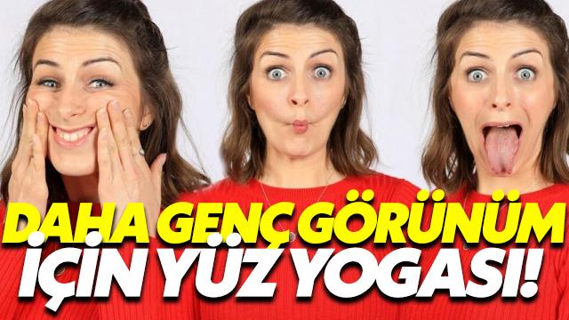 Daha Genç Bir Görünüm İçin Yüz Yogası!