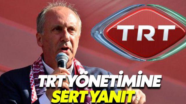 Muharrem İnce'den TRT'ye sert yanıt: Hadsizler