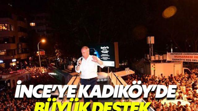 Muharrem İnce'nin gece mitingi Kadıköy'ü salladı