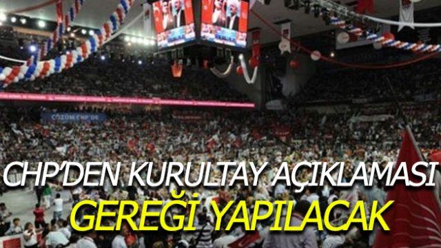 CHP Genel Merkezi: Yarın gereği yapılacak