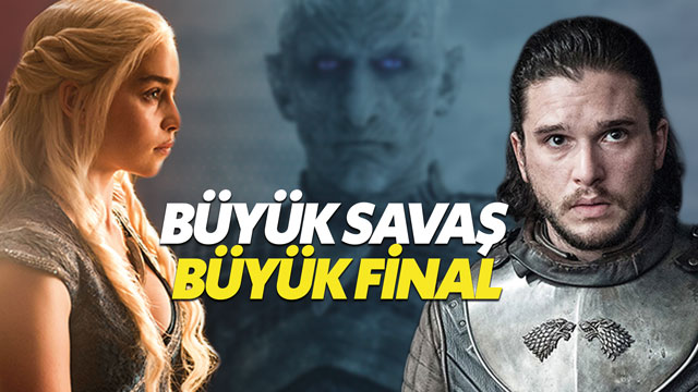 Game of Thrones'un final sezonu efsane olacak - Game of Thrones 8. sezon ne zaman?