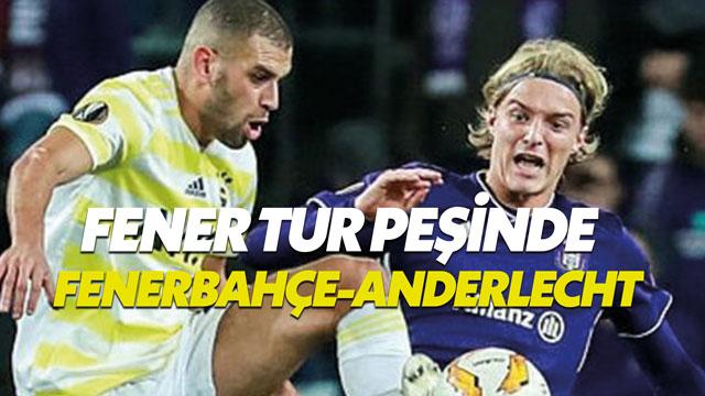 Fenerbahçe-Anderlecht UEFA Avrupa Ligi maçı hangi kanalda canlı izlenecek?