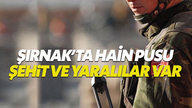 Şırnak'ta askeri konvoya saldırı 2 asker şehit