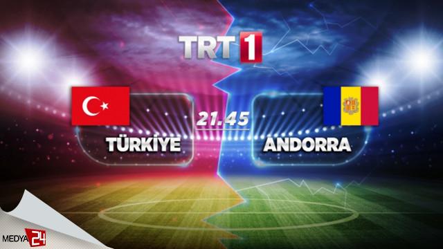 Türkiye Andorra canlı izle! Türkiye Andorra TRT 1 kesintisiz donmadan izle
