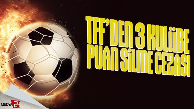 Bursaspor, Eskişehirspor ve Osmanlıspor'a 3 puan silme cezası!