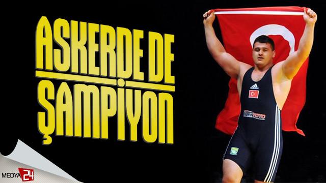 Rıza Kayaalp askerde de şampiyon!