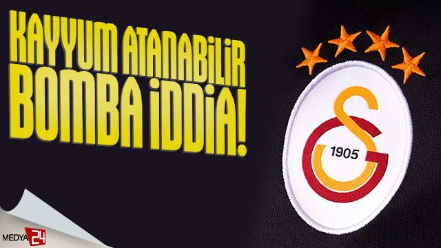 Galatasaray'a 'Kayyum Atabilir' iddiası!