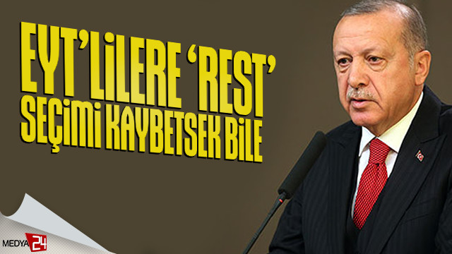 Erdoğan: EYT gündemimizde yok