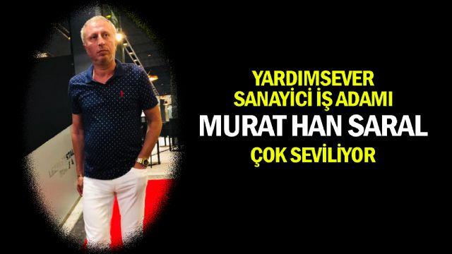 Murat Han Saral Çok Seviliyor...
