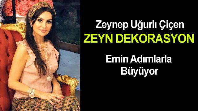 Zeyn Dekarasyon Neler Yapıyor?