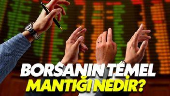 Borsanın Temel Mantığı Nedir?