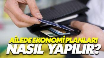 Ailede Ekonomi Planları Nasıl Yapılır?