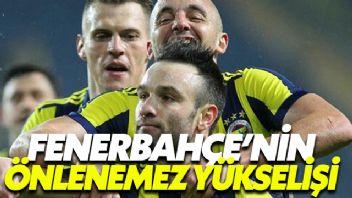 Fenerbahçe'nin Önlenemez Yükselişi