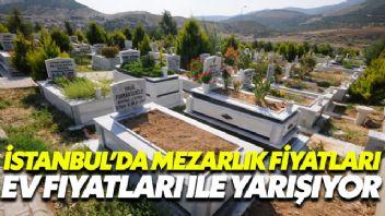 İstanbul'da Mezarlık Fiyatları Ev Fiyatları İle Yarışıyor!
