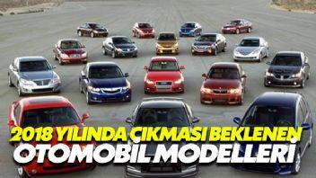 2018 Yılında Çıkması Beklenen Otomobil Modelleri