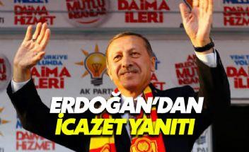 Erdoğan'dan İnce'ye icazet yanıtı
