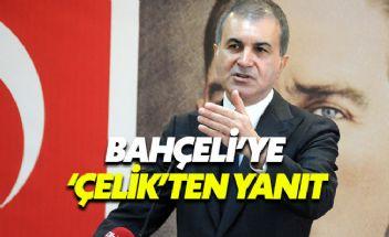 AK Parti Sözcüsü Çelik'ten Bahçeli'ye yanıt