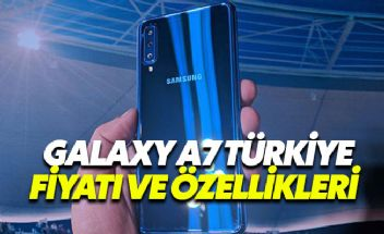 Samsung Galaxy A7  30 Ekim'de Türkiye'de! Fiyatı ve Özellikleri
