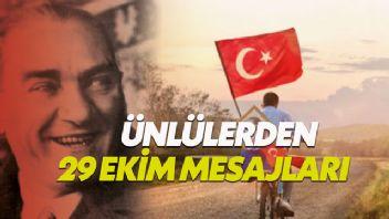 Ünlülerden 29 Ekim Cumhuriyet Bayramı mesajları
