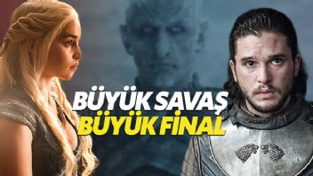 Game of Thrones'un final sezonu efsane olacak - Game of Thrones 8. sezon ne zaman?