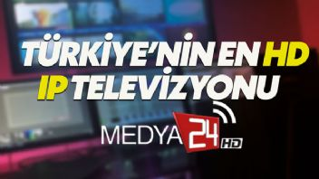 Medya24 TV yayın hayatına başladı