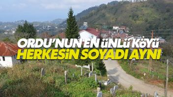 Türkiye bu köyü konuşuyor: Herkesin soyadı aynı