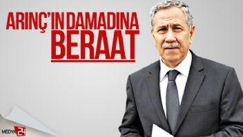 Bülent Arınç'ın damadına FETÖ'den beraat kararı