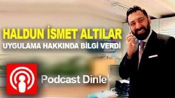 Haldun İsmet Altılar, Podcast Dinle Uygulamasını Anlattı