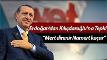 Cumhurbaşkanı Erdoğan'dan Kılıçdaroğlu'na 'Namert' benzetmesi
