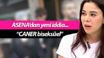 Asena'dan Caner'e: 'O biseksüel'