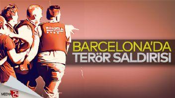 Barcelona'da terör saldırısı: 13 ölü 20 yaralı